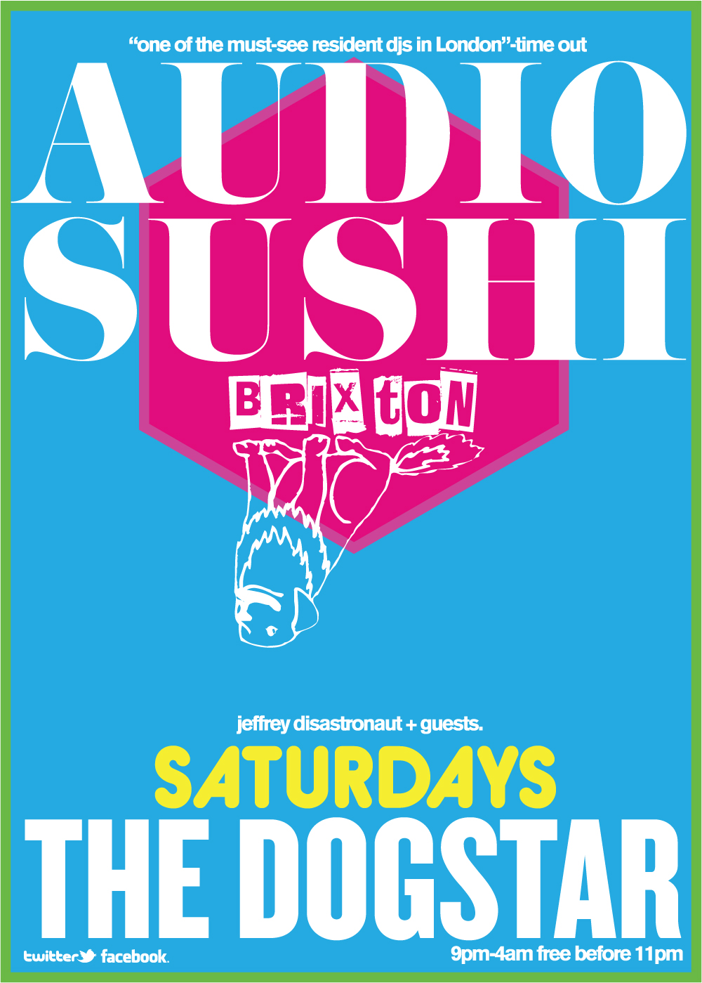 Disastronaut / audiosushi / london / dogstar brixton saturdays