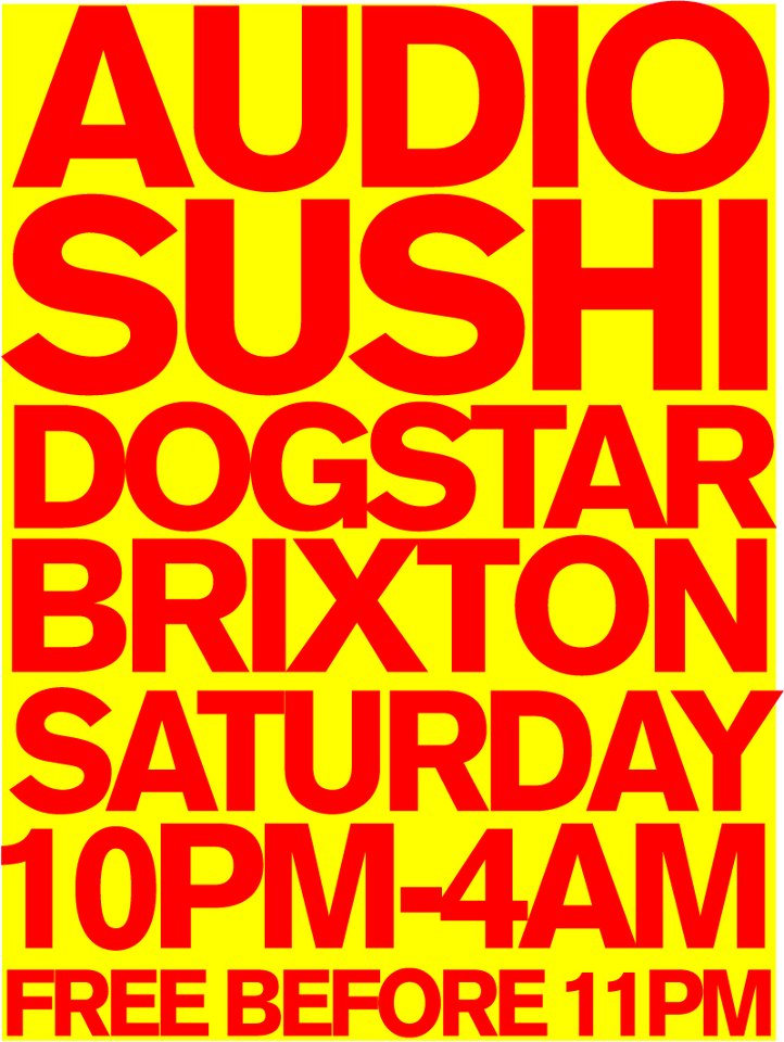 Audio Sushi Saturdays at Dogstar with DISASTRONAUT