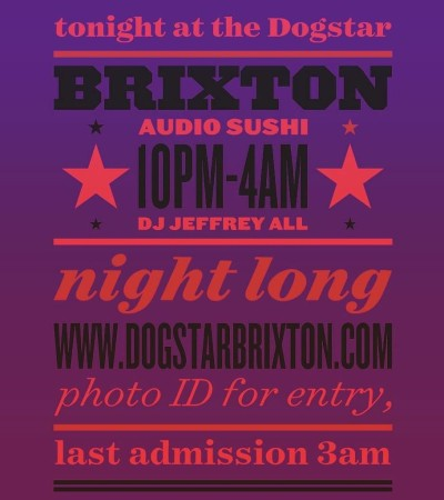 AUDIO SUSHI at the DOGSTAR Brixton 10pm-4am